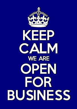 Keep Calm We are Open